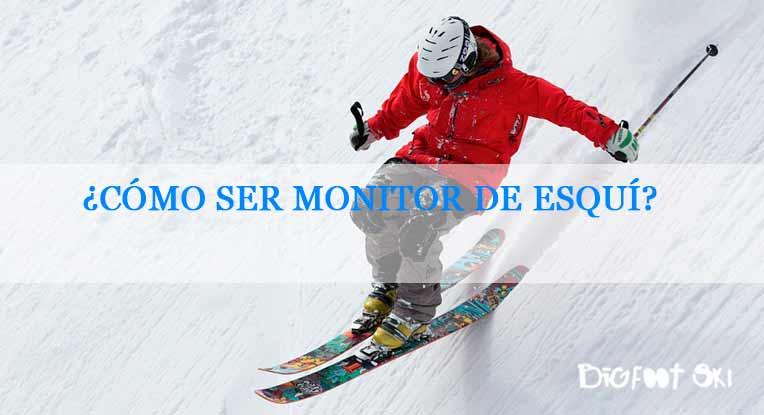 ¿Cómo ser monitor de esquí? Todo lo que debes saber