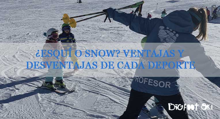 ¿Esquí o snow? Ventajas y desventajas de cada deporte